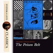 The Poison Belt (unabridged) by Sir Arthur Conan Doyle
