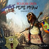 Mimi Miaw (Extended Version) by Boukan Ginen