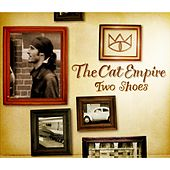 Two Shoes - Single by The Cat Empire