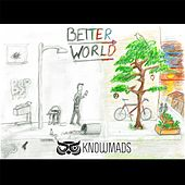 Better World by Knowmads