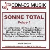 Sonne Total, Folge 1 von Various Artists