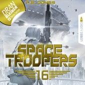 Space Troopers, Folge 16: Ruhm und Ehre (Ungekürzt) von P. E. Jones