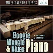 Milestones of Legends - Boogie Woogie & Blues Piano, Vol. 5 by Various Artists