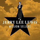 Million Sellers by Jerry Lee Lewis