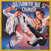 Return to the 37th Chamber by El Michels Affair