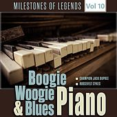 Milestones of Legends - Boogie Woogie & Blues Piano, Vol. 10 by Various Artists