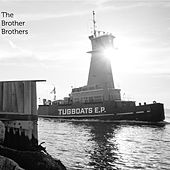 Tugboats - EP van The Brother Brothers