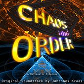 Chaos and Order: A Mathematic Symphony (Orignal Soundtrack) by Johannes Kraas