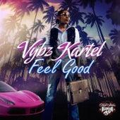 Feel Good by VYBZ Kartel