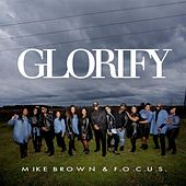 Glorify by Mike Brown
