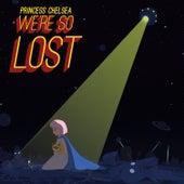 We're so Lost de Princess Chelsea