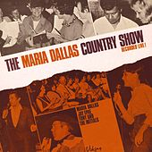 The Maria Dallas Country Show, Vol. 2 (Live) by Various Artists