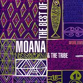 The Best Of Moana & The Tribe by Moana