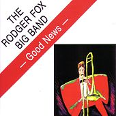 Good News de The Rodger Fox Big Band
