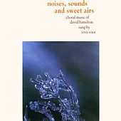 Noises, Sounds and Sweet Airs: Choral Music of David Hamilton by Michael  Praetorius