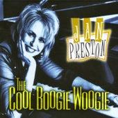 The Cool Boogie Woogie by Jan Preston