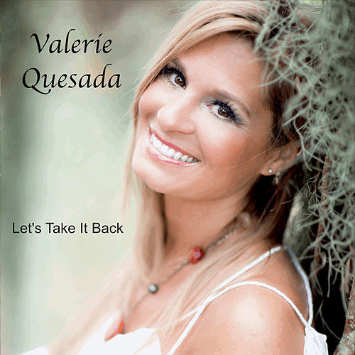 Let's Take It Back de Valerie Quesada