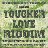 Tougher Love Riddim de Various Artists