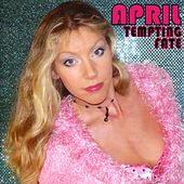 Tempting Fate by April