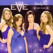 Nobody Else (Debut) by Eve