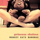Monkey Eats Bananas de Princess Chelsea