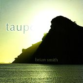 Taupo by Brian Smith