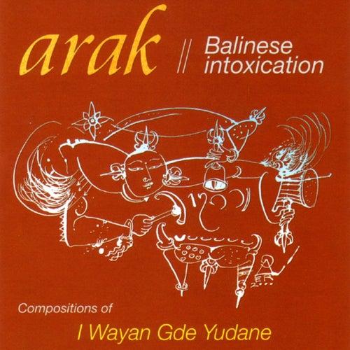 Balinese Intoxication de Arak