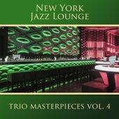 Trio Masterpieces, Vol. 4 by New York Jazz Lounge