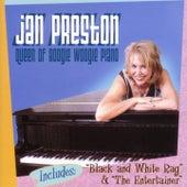 Queen of Boogie Woogie Piano by Jan Preston