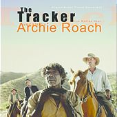 The Tracker (OST) by Archie Roach