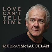The Luckiest Guy by Murray McLauchlan