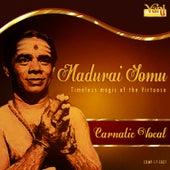 Madurai Somu - Timeless Magic of the Virtuoso by Kannan