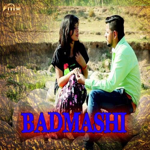 Badmashi by Malkit Singh