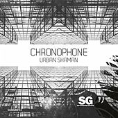 Urban Shaman de Chronophone