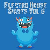 Electro House Giants, Vol. 6 de Various Artists