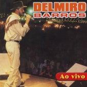 Delmiro Barros  Ao Vivo de Various Artists