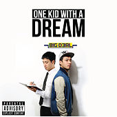 One Kid with a Dream by Big Deal