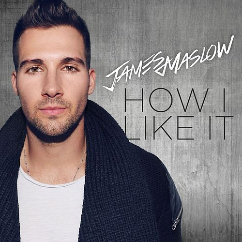 How I Like It de James Maslow