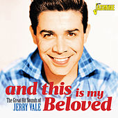 And This Is My Beloved (The Great Hit Sounds of Jerry Vale) de Jerry Vale