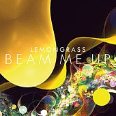 Beam Me Up by Lemongrass