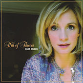 Hill of Thieves by Cara Dillon