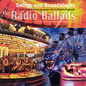 The Radio Ballads: Swings and Roundabouts by Various Artists
