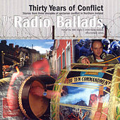 The Radio Ballads: Thirty Years of Conflict by Various Artists
