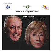 Here's a Song for You von Mike Gibbs