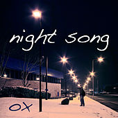 Night Song by Ox
