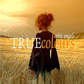 True Colours de Celtic Angels