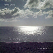 Alone at Last by Tommy Smith