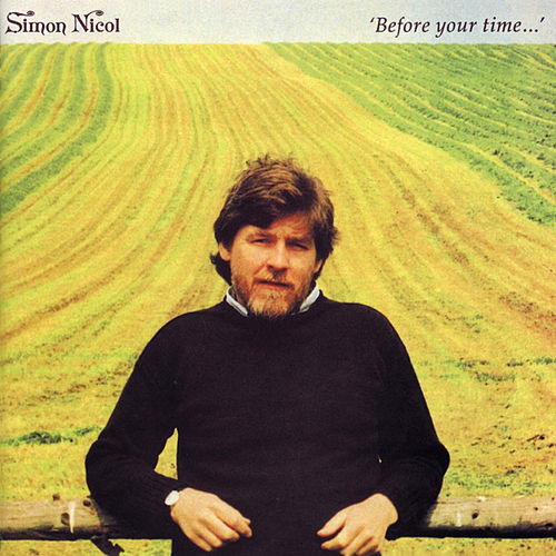 Before Your Time... by Simon Nicol