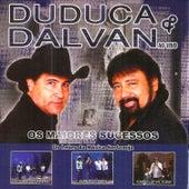 Os Maiores Sucessos de Duduca & Dalvan