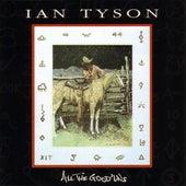 All The Good 'Uns van Ian Tyson